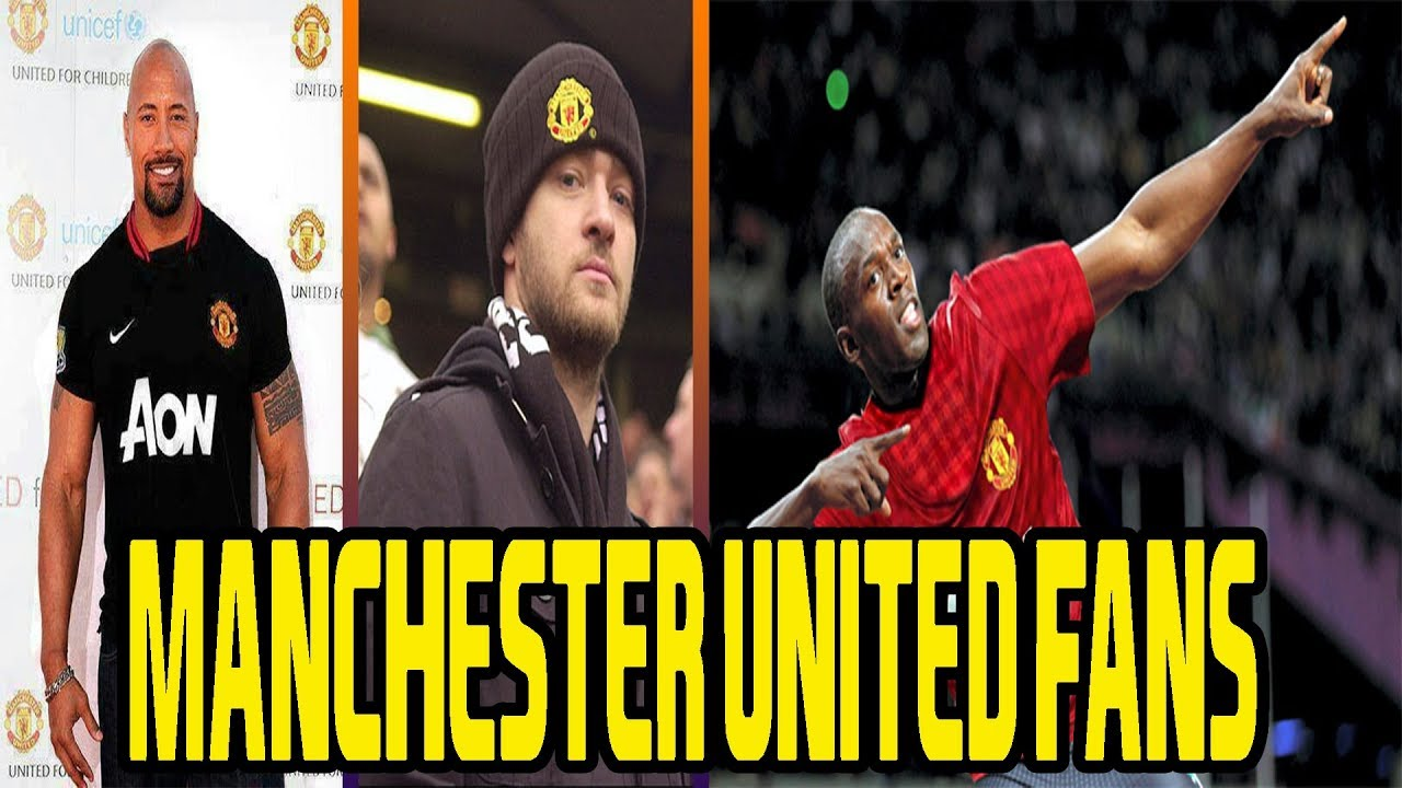 Top 22 Most Famous Celebrity Manchester United Fans Youtube