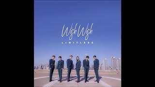 Wish Wish - 리미트리스 Limitless