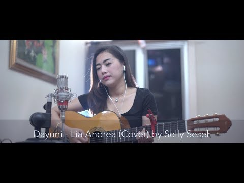 Dayuni - Lia Andrea Cover by Selly Sesel