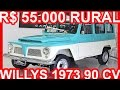 4K PASTORE R$ 55.000 Ford Rural Willys 1973 Verde MT3 4x4 2.6 90 cv 18,6 kgfm #WILLYS