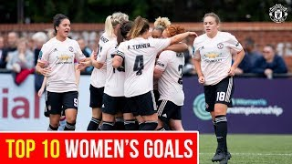 Top 10 | Manchester United Women's Goals | Best of 2018