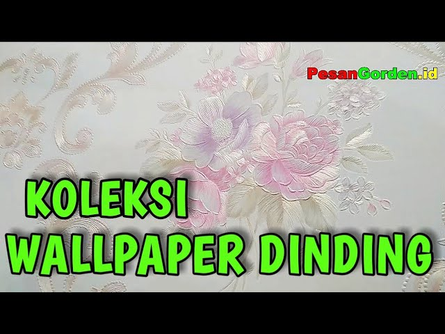 Wallpaper - Koleksi Motif Wallpaper Dinding 0823 1098 9451