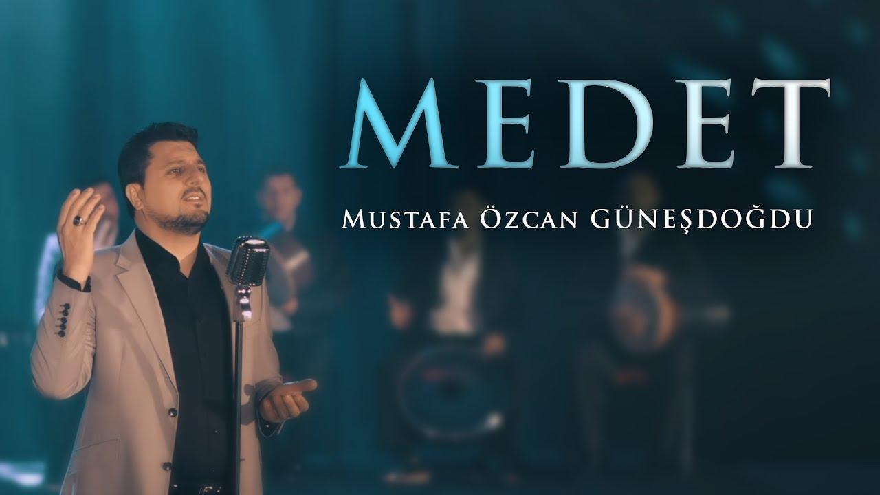 MEDET - Mustafa Özcan GÜNEŞDOĞDU - NEW CLIP 2017 ( OFFICIAL VIDEO ) -  YouTube