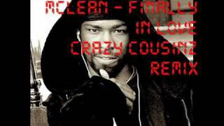 McLean - Finally In Love (Crazy Cousinz Remix)