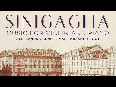 Sinigaglia: Music for Violin and Piano