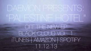 Daemon - Palestine Hotel