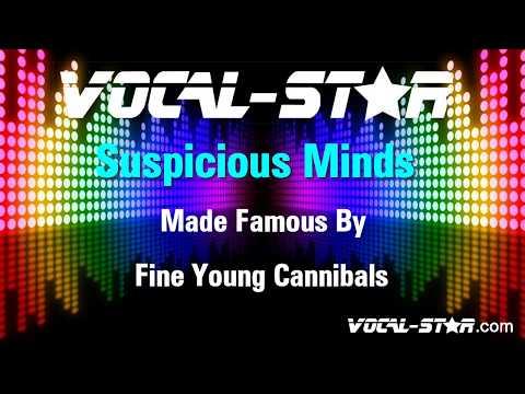 Fine Young Cannibals - Suspicious Minds (Karaoke Version) With Lyrics HD Vocal-Star Karaoke