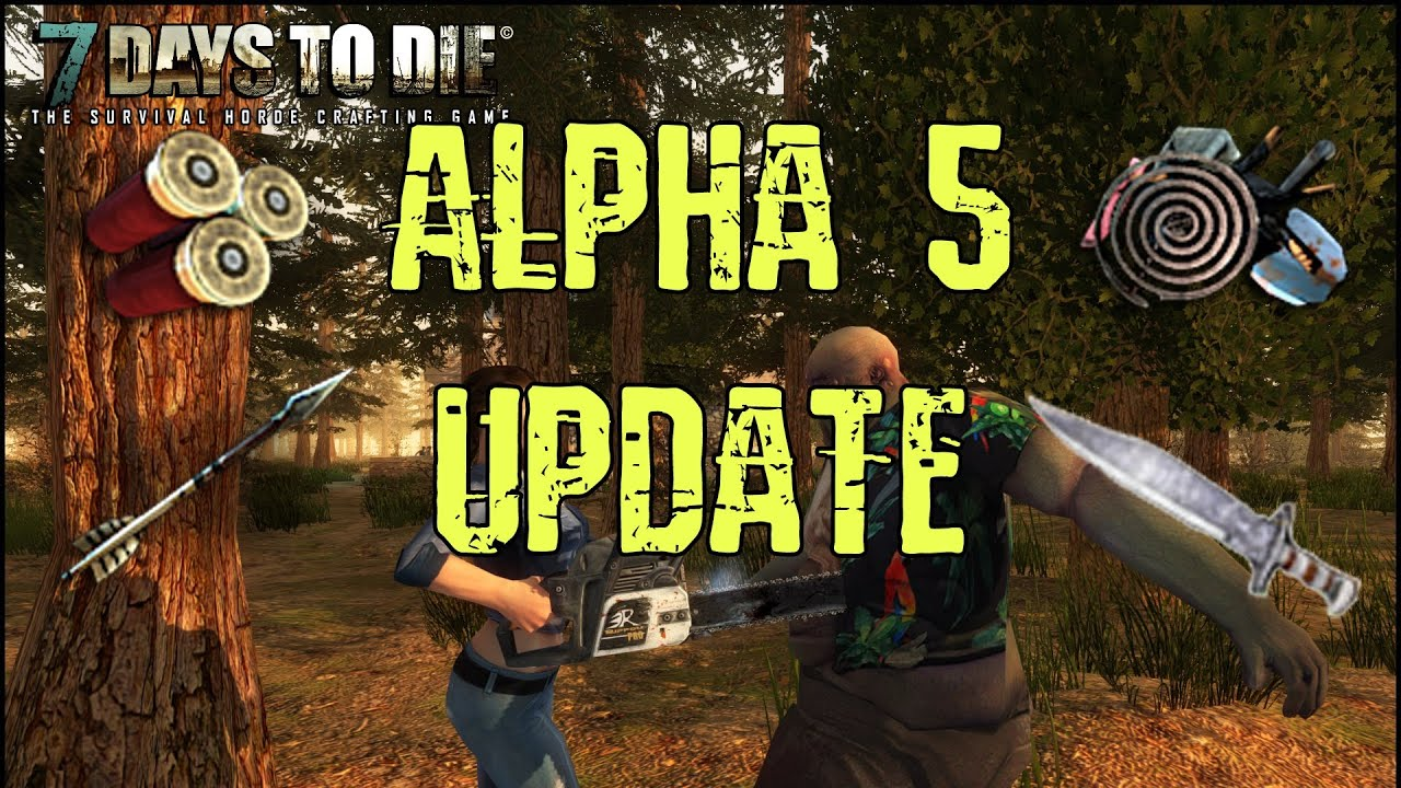 7 days to die alpha v5 now on steam zombies run, hd textures.