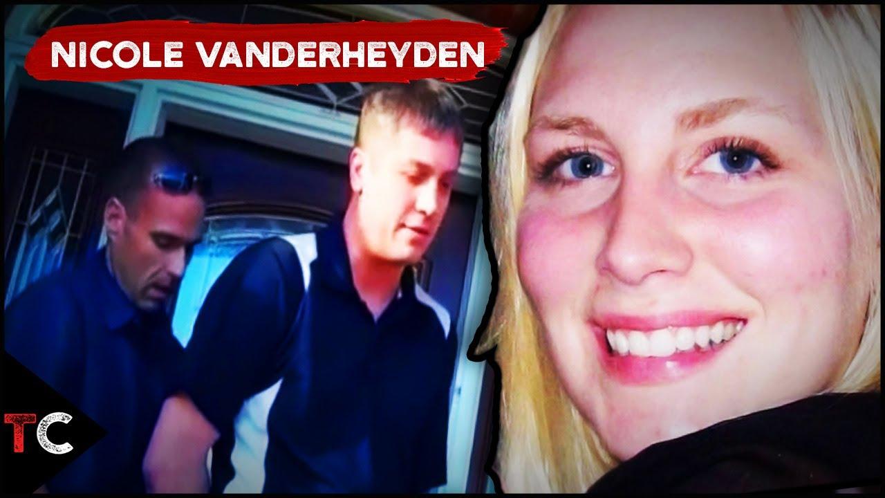 The Bizarre Case of Nicole Vanderheyden