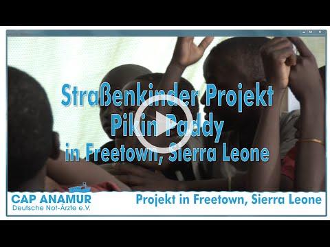 Cap Anamur-Straßenkinderprojekt Pikin Paddy in Sierra Leone