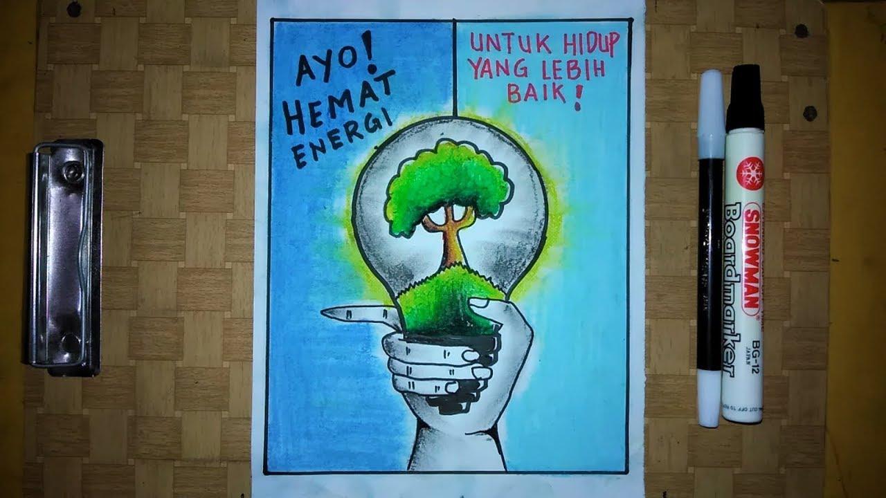 Cara Membuat Gambar Poster Ayo Hemat Energi Listrik Save Energy Poster Youtube