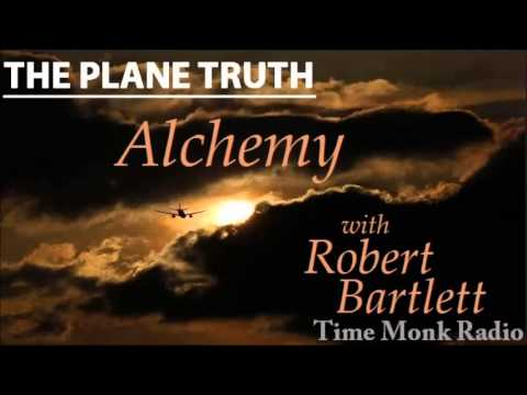 The Plane Truth ~ Alchemy with Robert Bartlett - PTS-3059