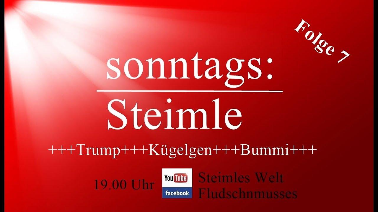 Steimles Welt - Trump, Kügelgen und Bummi