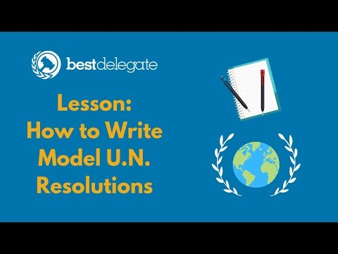Sample Lesson: How to Write a Model UN Resolution