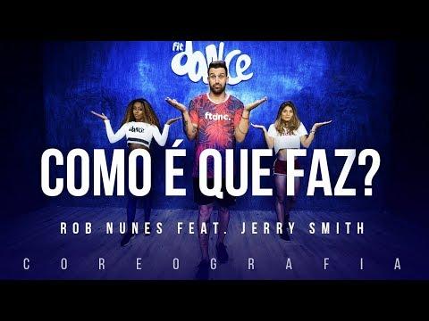 Como É Que Faz?- Rob Nunes feat. Jerry Smith   FitDance TV (Coreografia) Dance Video