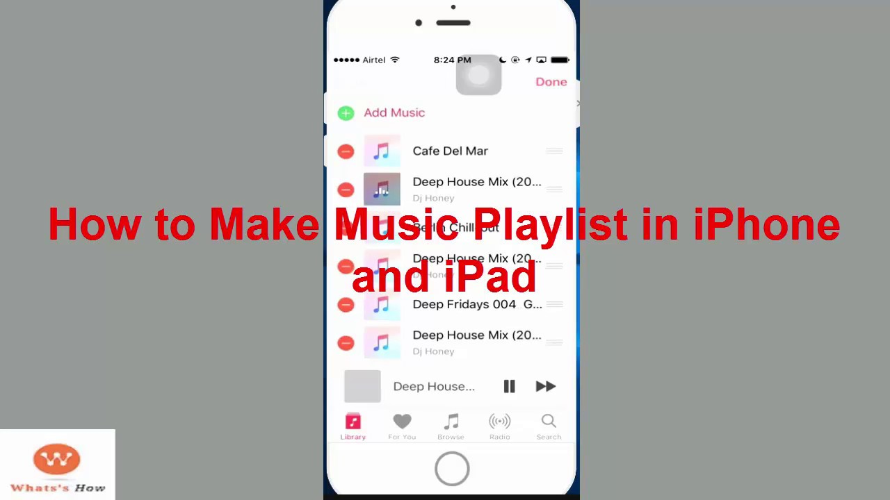 How To Make Songs Music Playlist In Iphone And Ipad You
