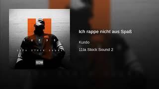 KURDO - Ich rappe nicht aus Spass (Official Audio)