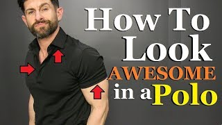 How To Look STUDLY Wearing a Polo! (5 Secret Tips)