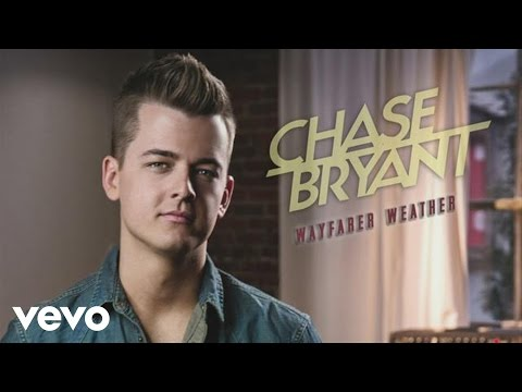 Chase Bryant - Wayfarer Weather (Audio)