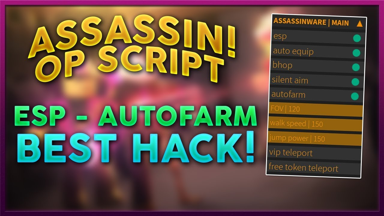Assassinware Assassin Autofarm Bhop Esp Aim Roblox