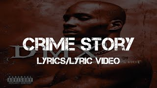 DMX - Crime Story (Lyrics/Lyric Video)