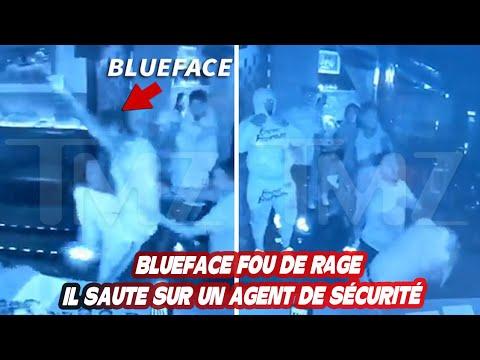 Download BLUEFACE FOU DE RAGE IL SAUTE SUR UN AGENT DE SÉCURITÉ