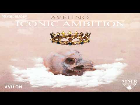 Avelino – Iconic Ambition ( Full Mixtape ) (+ Download Link )