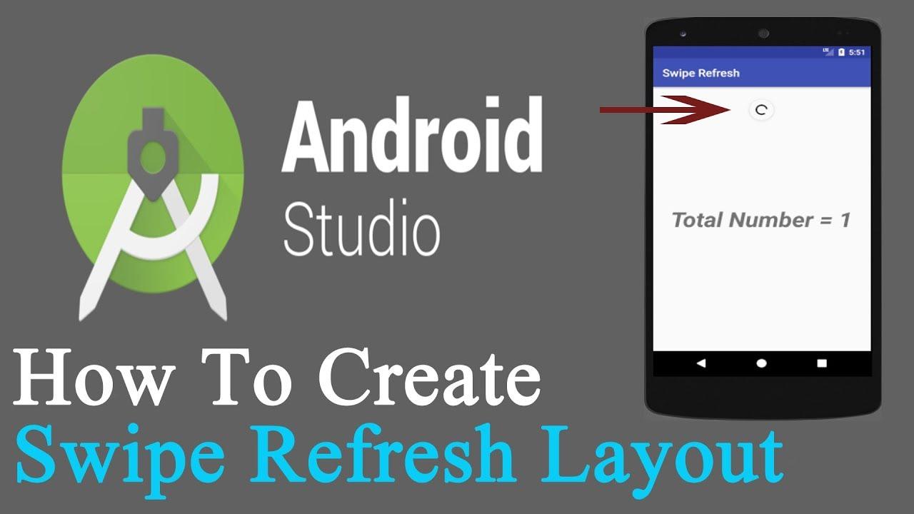 How To Create Swipe Refresh Layout 1