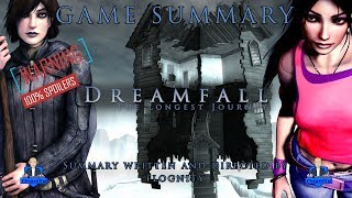 Game Summary - Dreamfall: The Longest Journey