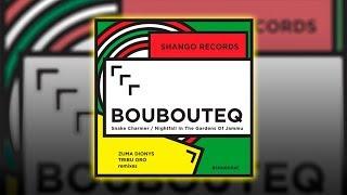 Boubouteq - Snake Charmer (Zuma Dionys remix) [Shango Records] [Downtempo / Electronic music]
