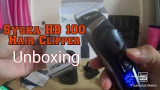 Uboxing and review II SYSKA HB100 Ultraclip Hair Clipper with Super Fast Charging