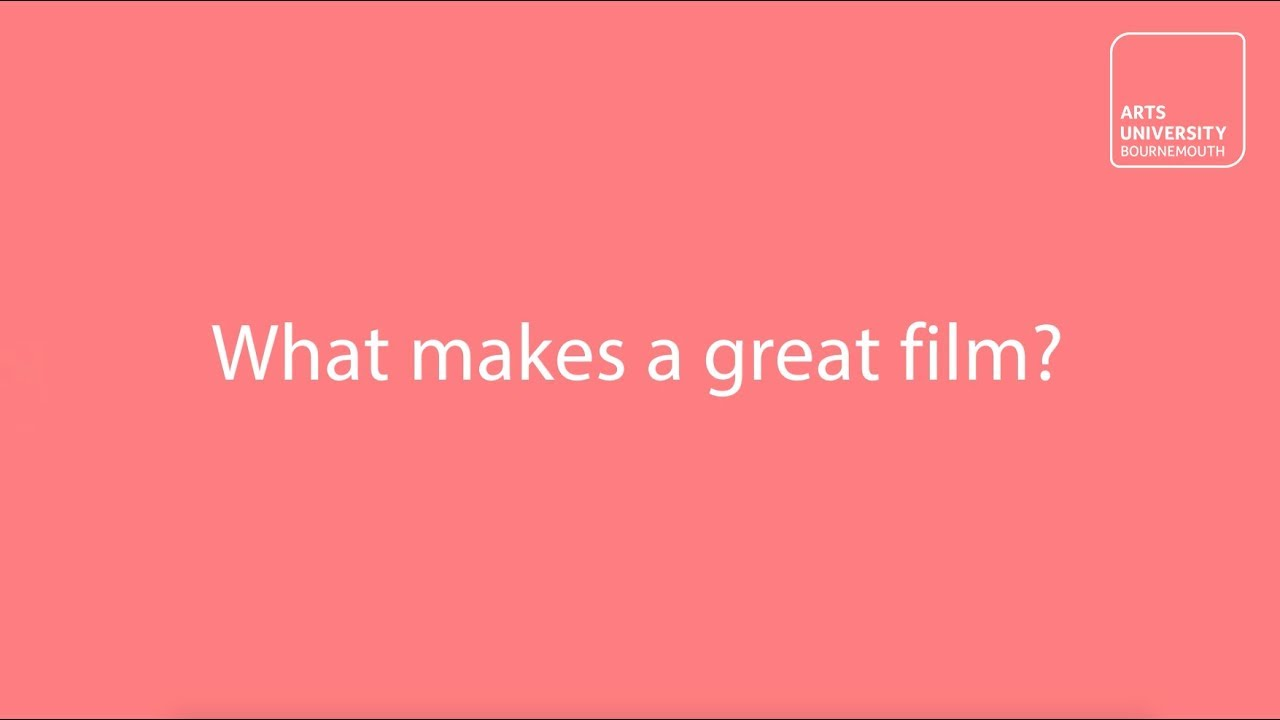 what makes a good film