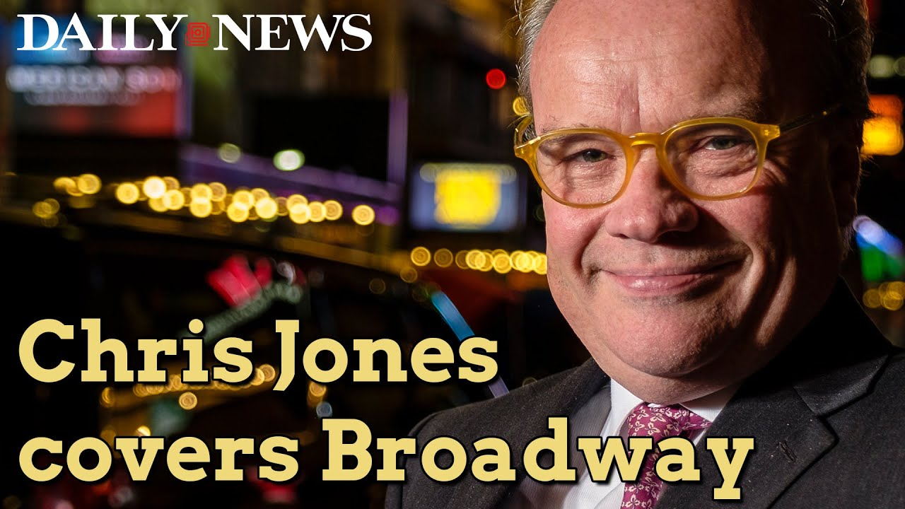 Chris Jones takes on Broadway for the Daily News