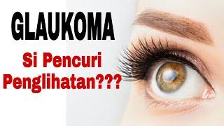 Awas! Waspadai Glaukoma, Jika Anda Tidak Ingin Buta Secara Permanen.