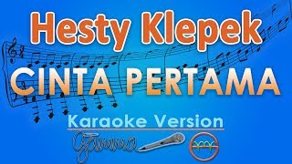 Video Hesty - Cinta Pertama KOPLO (Karaoke Lirik Tanpa Vokal) by GMusic download MP3, 3GP, MP4, WEBM, AVI, FLV Oktober 2017