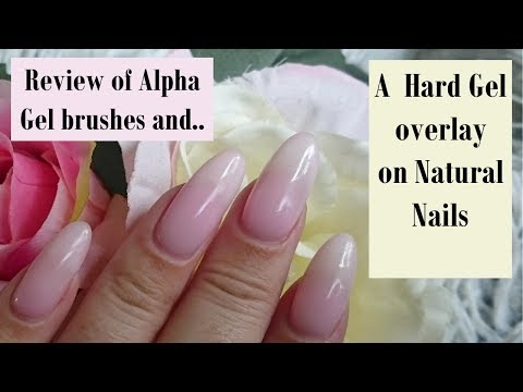 How to: GEL Overlay on Natural Nails | Alpha Gel Brushes | Review