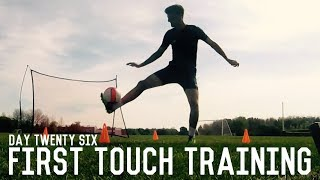 First Touch Training | The Pre-Preseason Program | Day Twenty Six