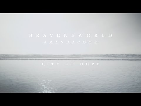 City of Hope (Official Lyric Video) - Amanda Cook | Brave New World