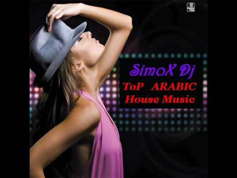 Best Arabic House Music Dance MiX 2010 Part 1 By SIMOX !!!