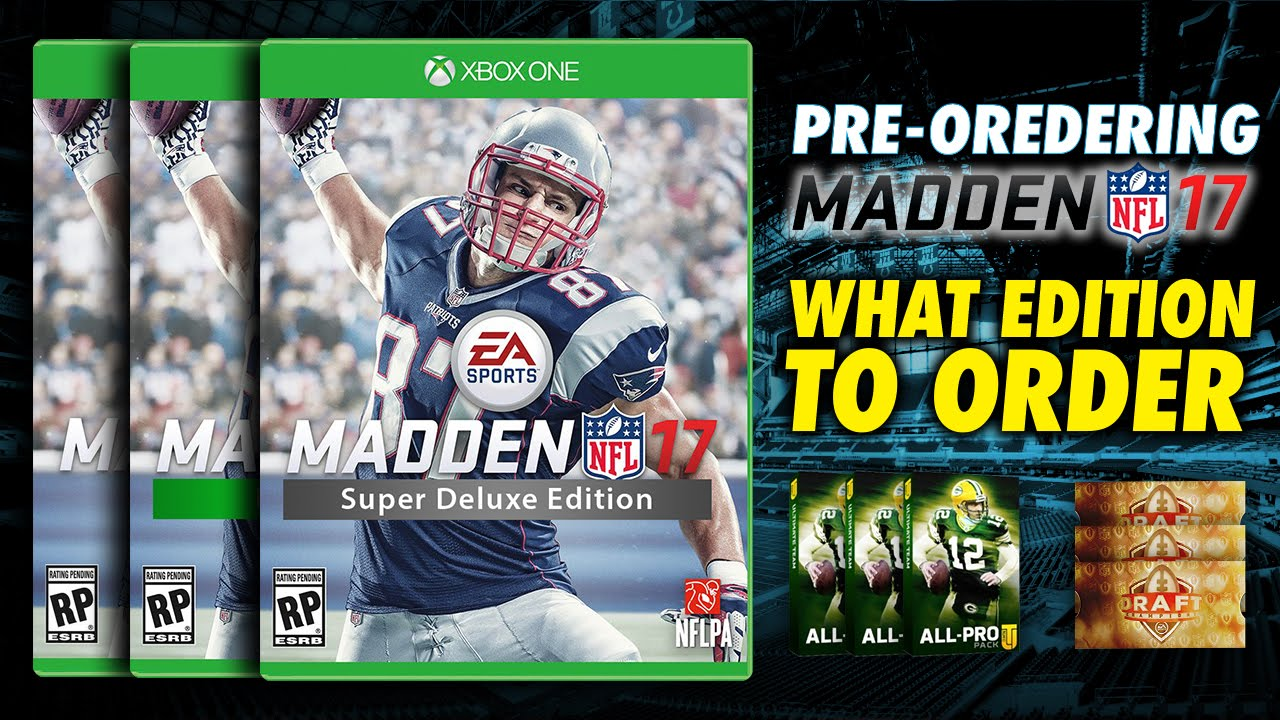 Pre Ordering Madden 17 - What Madden 17 Edition Should you ...