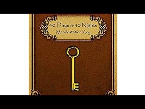 40 DAYS & 40 NIGHTS Manifestation Key