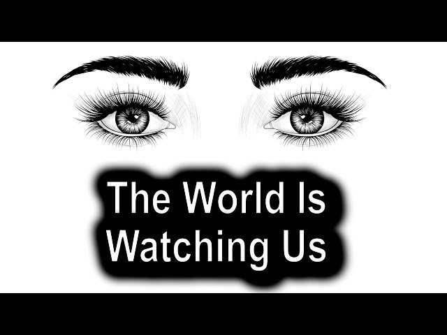 The World Is Watching Us – Colossians 3:12-14 - Thursday, June 25th, 2020