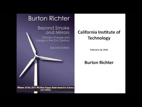 Climate Change and Energy in the 21st Century - B. Richter - 2/18/2015