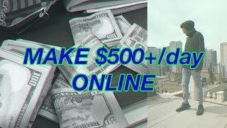 3 SIMPLE Ways YOU can make $500/day as a 16 year old (ONLINE)