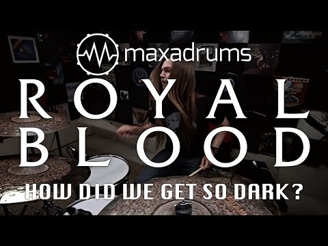 ROYAL BLOOD - HOW DID WE GET SO DARK? (Drum Cover + Transcription / Sheet Music)