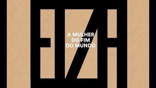 Baixar Elza Soares - A Mulher do Fim do Mundo (Álbum Completo Oficial - 2015)