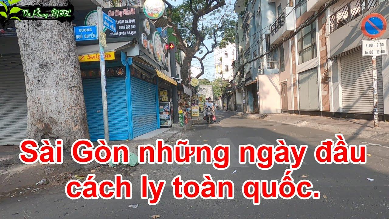 Sài Gòn có thưa người trong ngày đầu của lệnh cách ly toàn quốc vì covid-19 | 🌿 Vũ Phong MTL 🌿