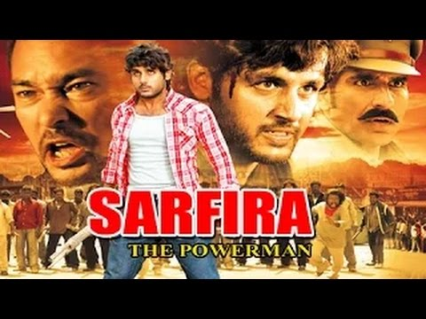 Sarfira The Power Man - Full Length Action Hindi Movie