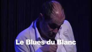 Le Blues du Blanc - Pigor & Eichhorn - Vol 6