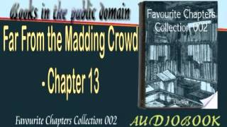 Far From the Madding Crowd - Chapter 13 - Audiobook